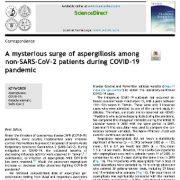 """<span itemprop=""""name"""">افزایش مرموز آسپرژیلوز در بیماران غیر SARS-CoV-2 در طی بیماری همه گیر COVID-19</span>"""