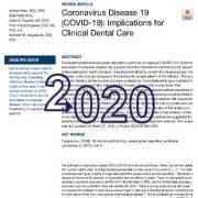 بیماری کروناویروس ۱۹ (COVID-19): پیامدهای مربوط به دندانپزشکی