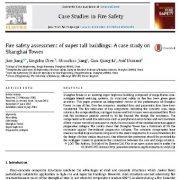 ارزیابی ایمنی آتش سوزی ساختمانهای بسیار مرتفع: مطالعه موردی در برج شانگهای