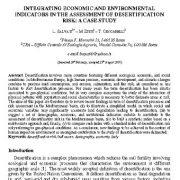 تلفیق شاخص های اقتصادی و زیست محیطی در ارزیابی خطر بیابان زایی:مطالعه موردی
