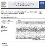 ساختار مالکیت و کیفیت حسابرسی: تجزیه و تحلیل تجربی با توجه به انواع مالکیت در اردن