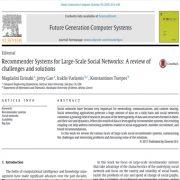 سیستمهای توصیه شده برای شبکههای بزرگ اجتماعی: چالشها و راه حلها