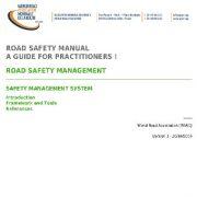 راهنمای ایمنی جاده، راهنمایی برای متخصصان، مدیریت ایمنی جاده